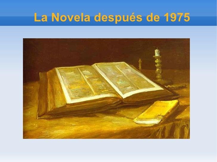 La Novela después de 1975