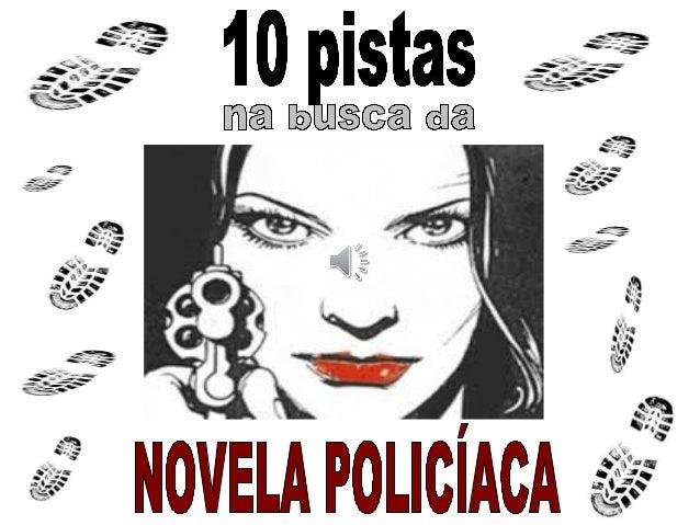 Nesta entrega, queríavos amosar as miñasNesta entrega, queríavos amosar as miñas 10 novelas policíacas máis lembradas.10 n...