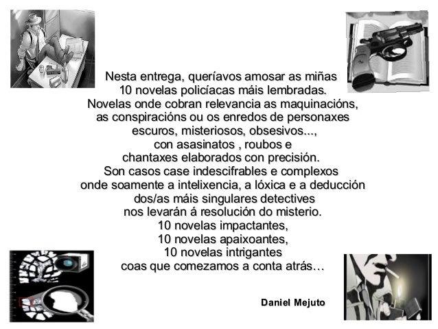 PEPE CARVALHO: De orixe galega, é un atípico detective privado. Foi militante do Partido Comunista e agora é un home desen...