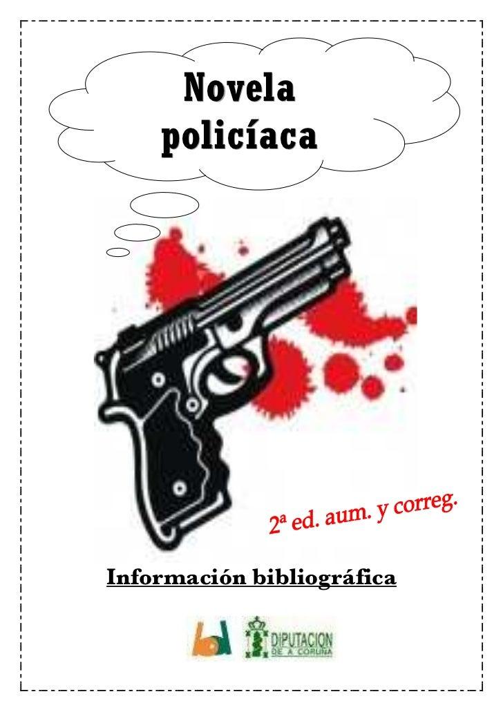 Novela    policíacaInformación bibliográfica