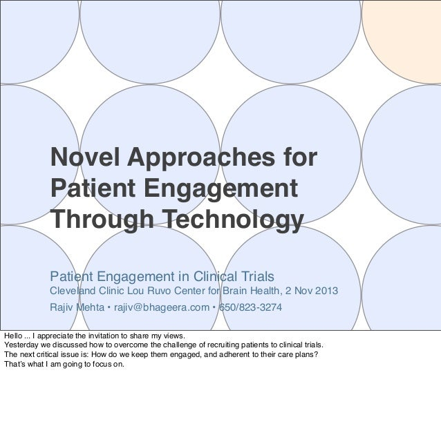 Novel Approaches for Patient Engagement Through Technology Patient Engagement in Clinical Trials Cleveland Clinic Lou Ruvo...