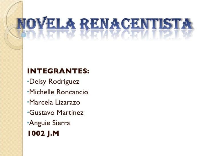 <ul><li>INTEGRANTES: </li></ul><ul><li>Deisy Rodriguez </li></ul><ul><li>Michelle Roncancio </li></ul><ul><li>Marcela Liza...