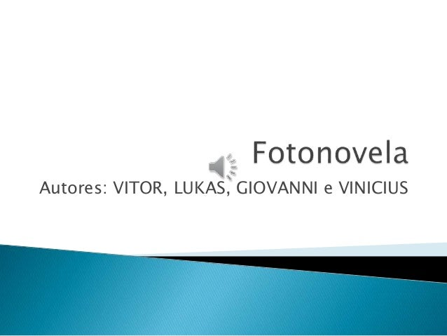 Autores: VITOR, LUKAS, GIOVANNI e VINICIUS