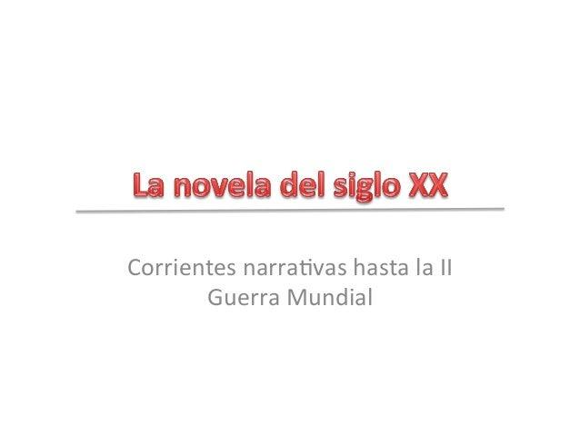Corrientesnarra+vashastalaII GuerraMundial