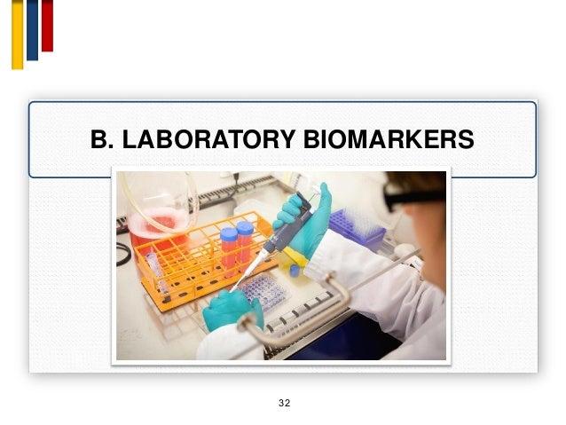 32 B. LABORATORY BIOMARKERS