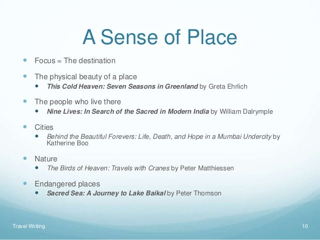 a sense of place essay A global sense of place – by doreen massey from space, place and gender minneapolis : university of minnesota press, 1994 this is an era -- it is often said.