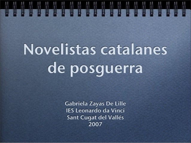 Novelistas catalanes de posguerra: Laforet, Marsé, Juan Goytisolo