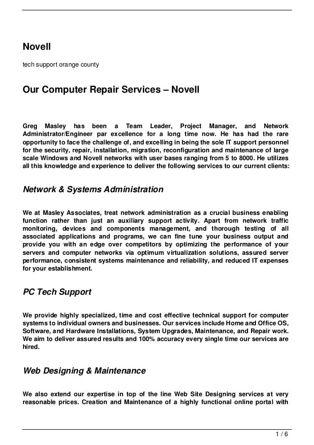 Novelltech support orange countyOur Computer Repair Services – NovellGreg Masley has been a Team Leader, Project Manager, ...