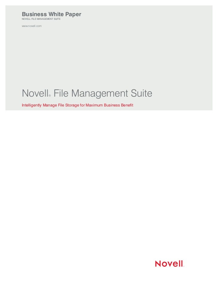 Business White PaperNovell File MaNageMeNt Suitewww.novell.comNovell File Management Suite                   ®intelligentl...