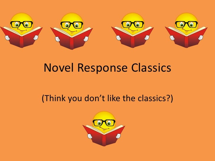 Novel Response Classics<br />(Think you don't like the classics?)<br />