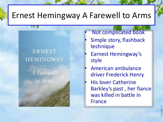 Character analysis of frederick henry in ernest hemingways a farewell to arms