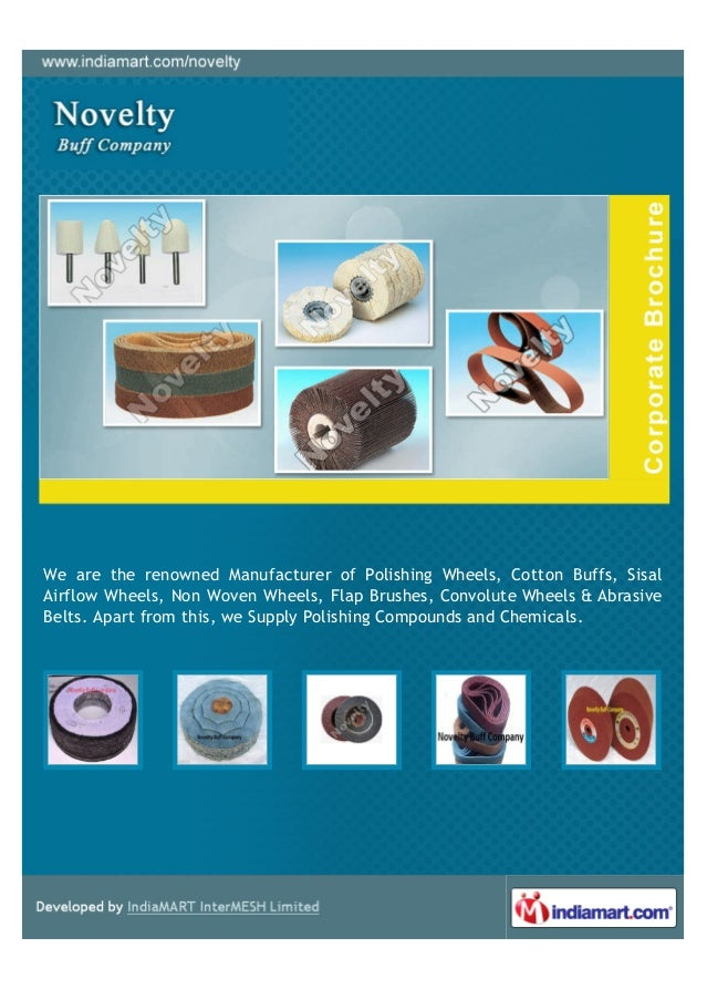 We are the renowned Manufacturer of Polishing Wheels, Cotton Buffs, SisalAirflow Wheels, Non Woven Wheels, Flap Brushes, C...