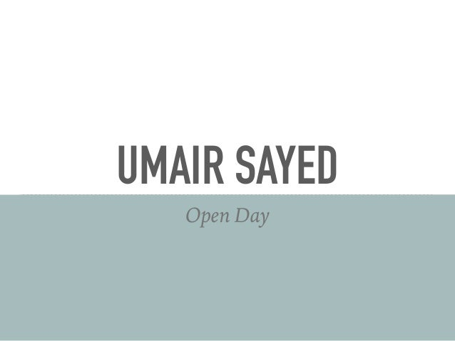 UMAIR SAYED Open Day