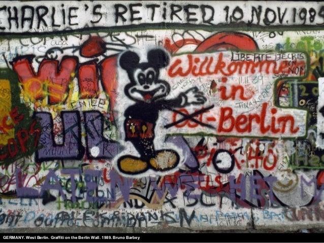 GERMANY. West Berlin. Graffiti on the Berlin Wall. 1989. Bruno Barbey