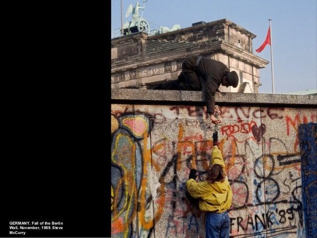 GERM ANY. Fall of the Berlin  Wall, November, 1989. Steve  McCurry