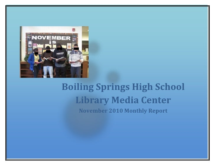 Boiling Springs High School Library Media CenterNovember 2010 Monthly Report 26384251739084<br />Boiling Springs High Scho...