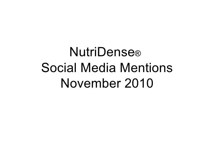 NutriDense ®   Social Media Mentions November 2010