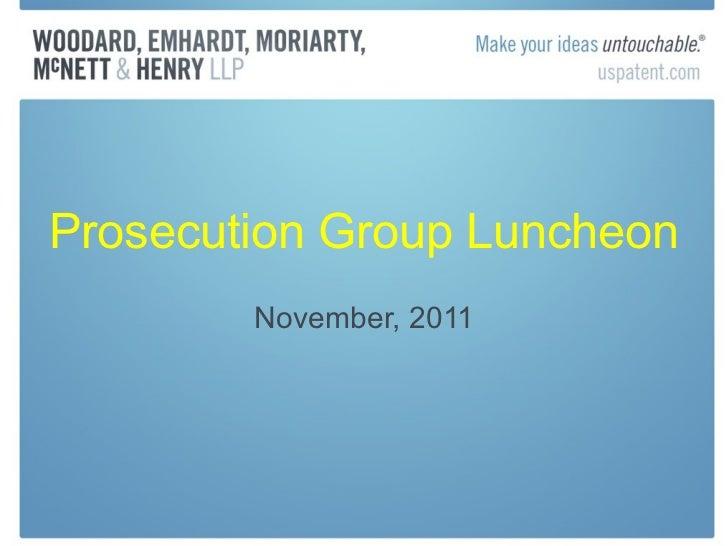 Prosecution Group Luncheon November, 2011