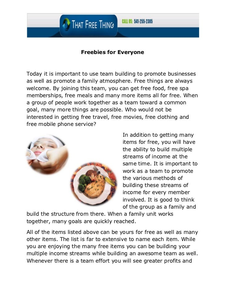 Freebies for EveryoneToday it is important to use team building to promote businessesas well as promote a family atmospher...