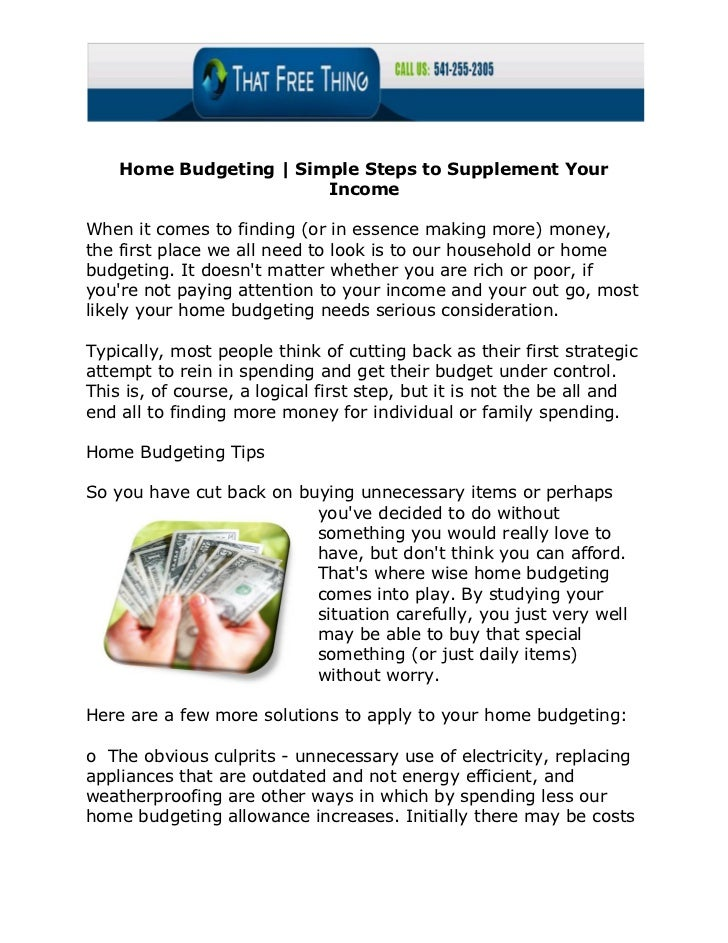Home Budgeting | Simple Steps to Supplement Your                        IncomeWhen it comes to finding (or in essence maki...