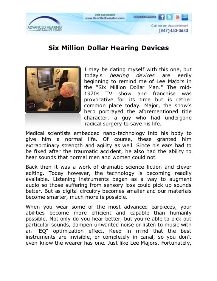 Six Million Dollar Hearing Devices                       I may be dating myself with this one, but                       t...