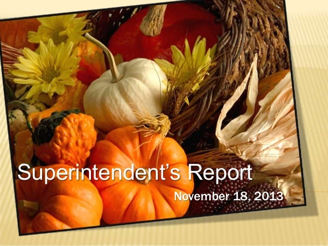 Superintendent's Report November 18, 2013