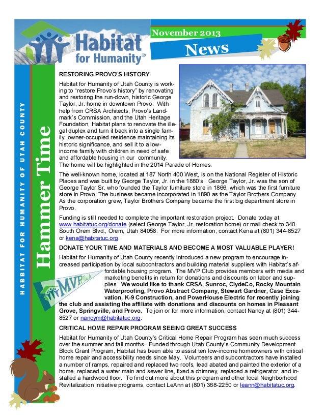 November 2013  N e w s  Hammer Time  HABBITAT FOR HUMANITY OF UTAH COUNTY  RESTORING PROVO'S HISTORY  Habitat for Humanity...