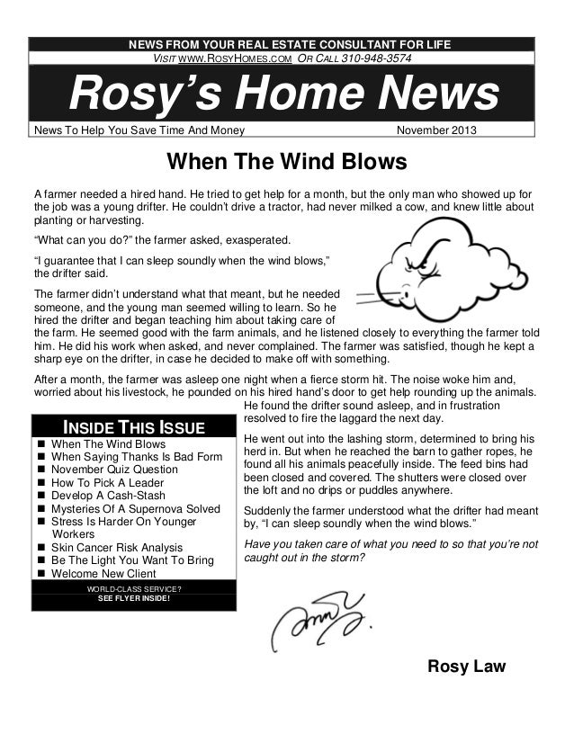 NEWS FROM YOUR REAL ESTATE CONSULTANT FOR LIFE VISIT WWW.ROSYHOMES.COM OR CALL 310-948-3574  Rosy's Home News News To Help...