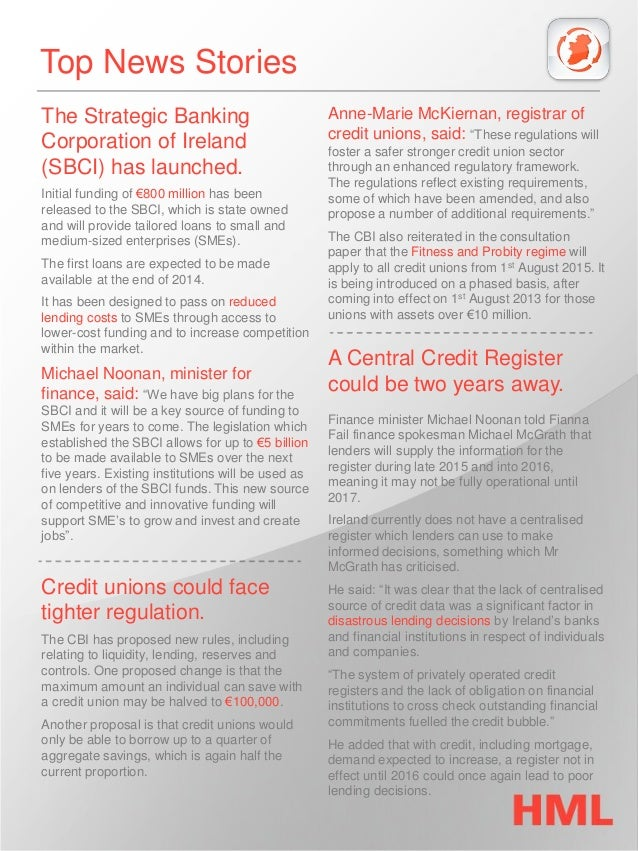 Top News Stories  The Strategic Banking Corporation of Ireland (SBCI) has launched.  Initial funding of €800 million has b...