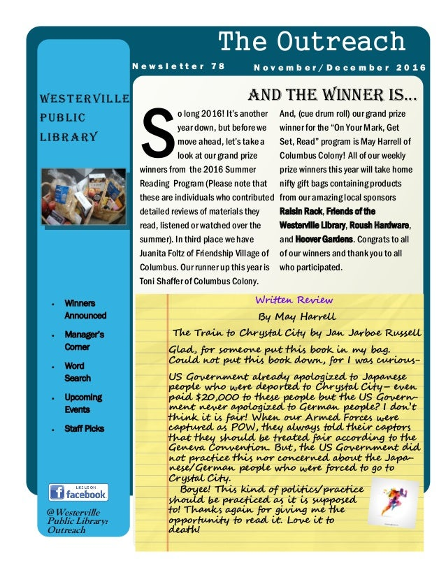 And the winner is...Westerville Public Library The Outreach N o v e m b e r / D e c e m b e r 2 0 1 6N e w s l e t t e r 7...