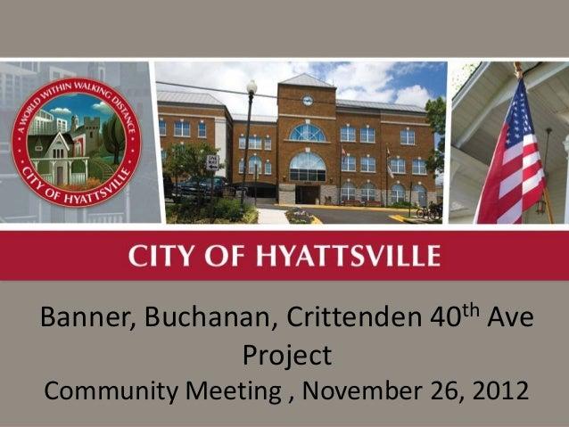 Banner, Buchanan, Crittenden 40th Ave              Project Community Meeting , November 26, 2012Budget Presentation