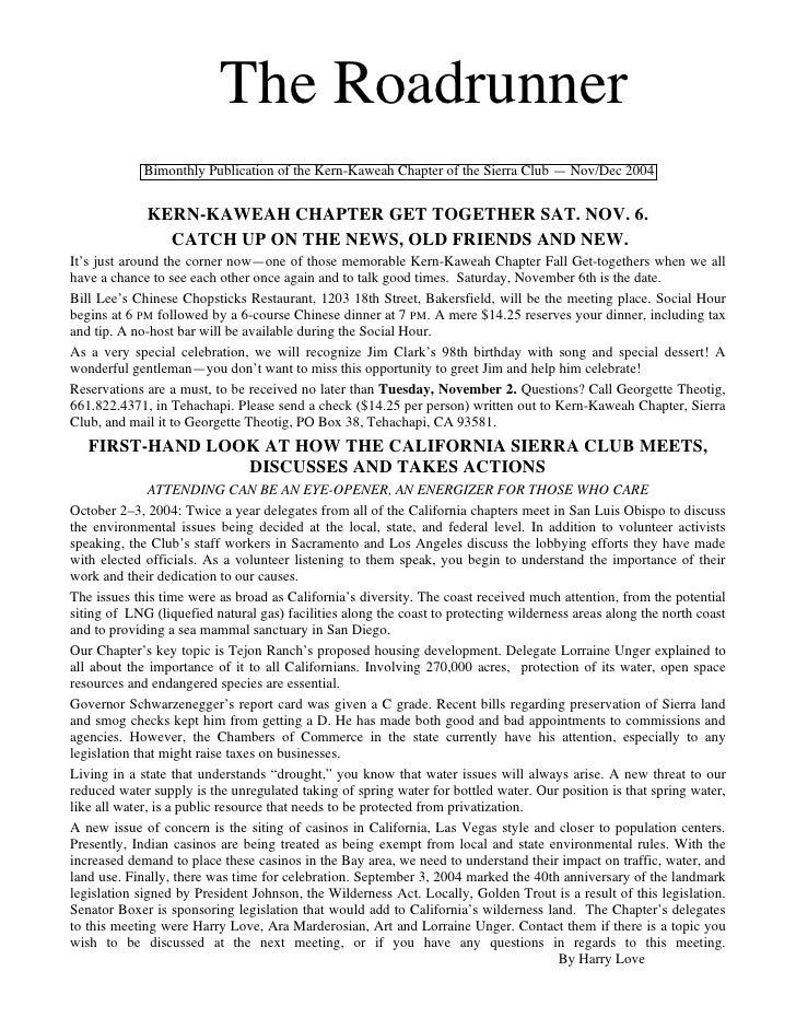 The Roadrunner             Bimonthly Publication of the Kern-Kaweah Chapter of the Sierra Club — Nov/Dec 2004             ...