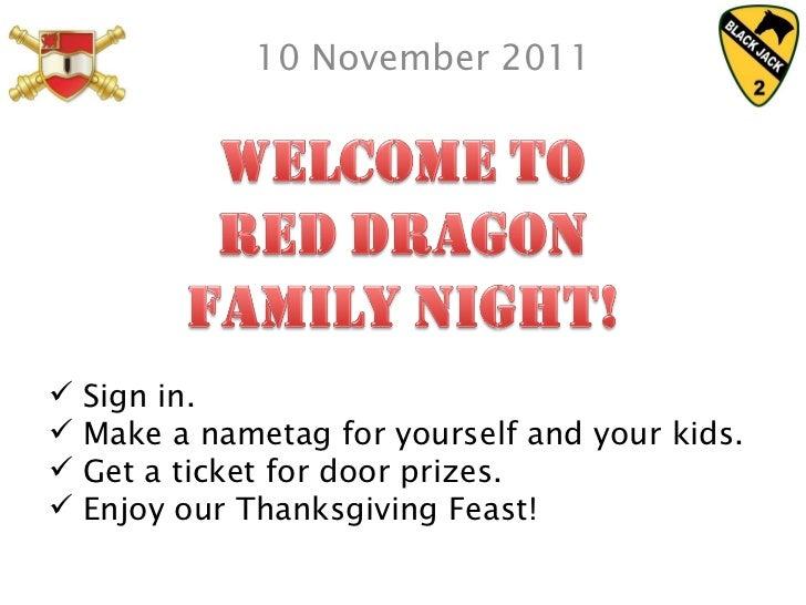 10 November 2011 <ul><li>Sign in. </li></ul><ul><li>Make a nametag for yourself and your kids. </li></ul><ul><li>Get a tic...