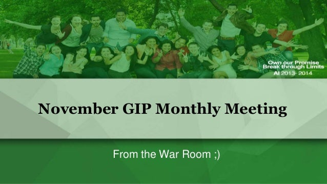 November GIP Monthly Meeting From the War Room ;)