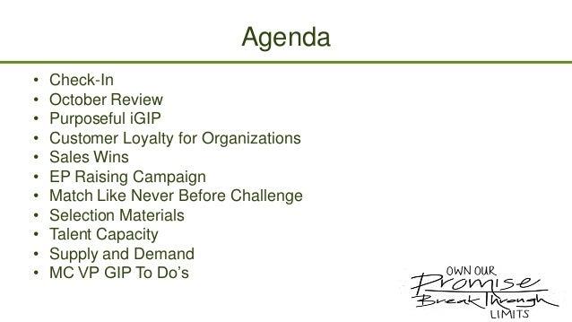 Agenda • • • • • • • • • • •  Check-In October Review Purposeful iGIP Customer Loyalty for Organizations Sales Wins EP Rai...