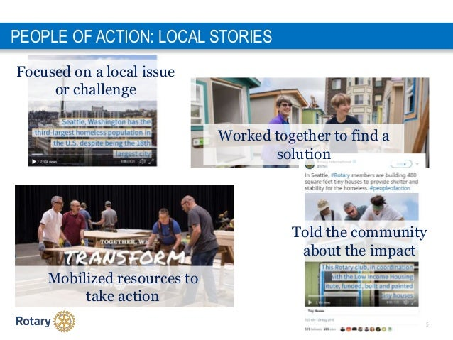 1 5 PEOPLE OF ACTION: LOCAL STORIES Focused on a local issue or challenge Worked together to find a solution Mobilized res...