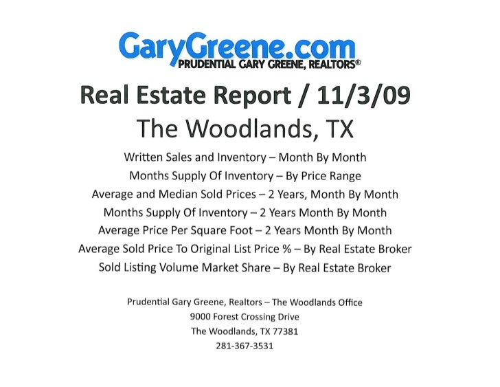Real Estate Market Reports for The Woodlands TX - November 2009 / Prudential Gary Greene, Realtors