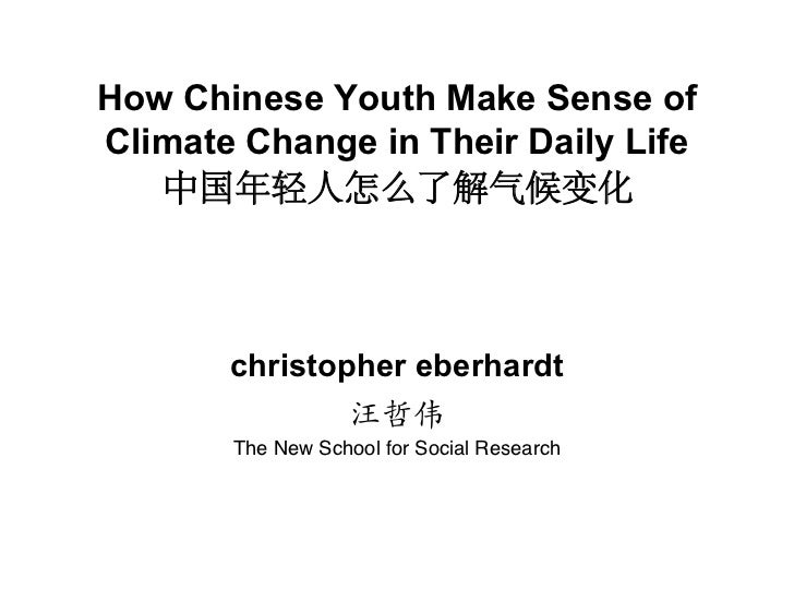 How Chinese Youth Make Sense ofClimate Change in Their Daily Life       christopher eberhardt       The New School for Soc...