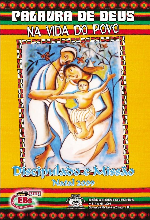 Palavra de DeusPalavra de Deus na vida do povona vida do povo Subsídio para Reflexão nas Comunidades Nº 3 - Ano XIX - 2009...