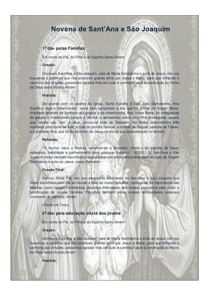 Novena de Sant'Ana e São Joaquim       1º dia- pelas Famílias       Em nome do Pai, do Filho e do Espírito Santo.Amém     ...