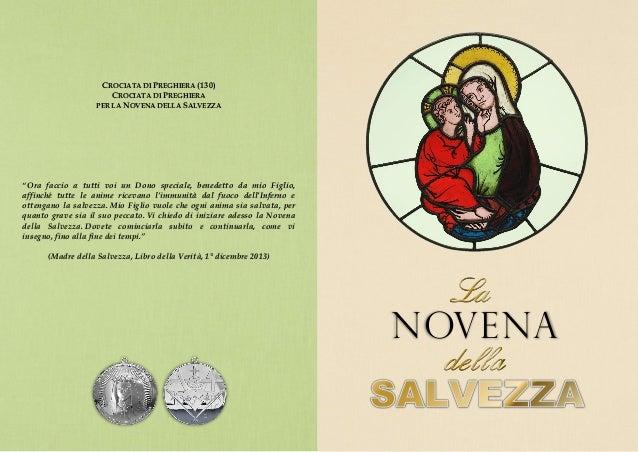 """CROCIATA DI PREGHIERA (130) CROCIATA DI PREGHIERA PER LA NOVENA DELLA SALVEZZA """"Ora faccio a tutti voi un Dono speciale, b..."""