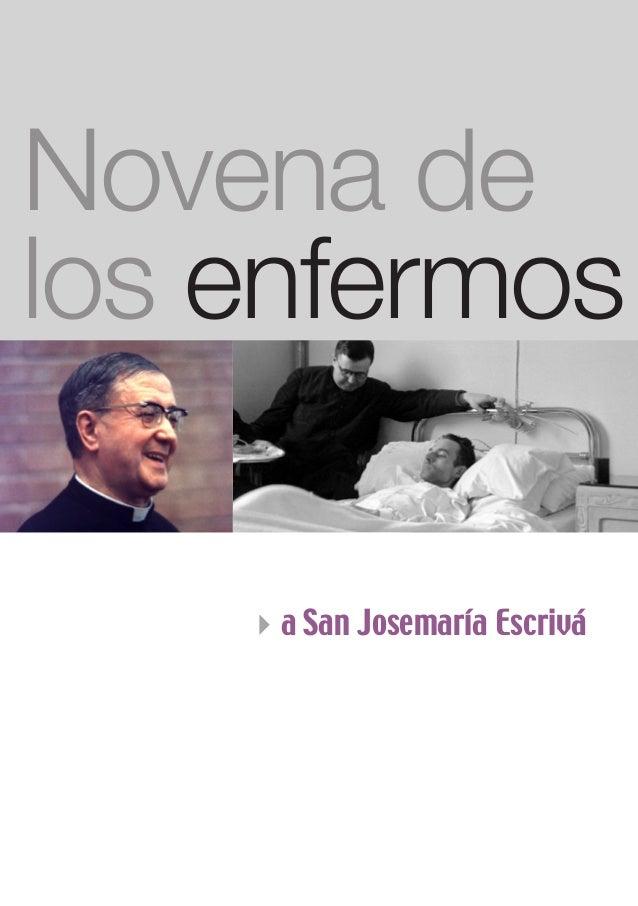 Novena de los enfermos 4a San Josemaría Escrivá