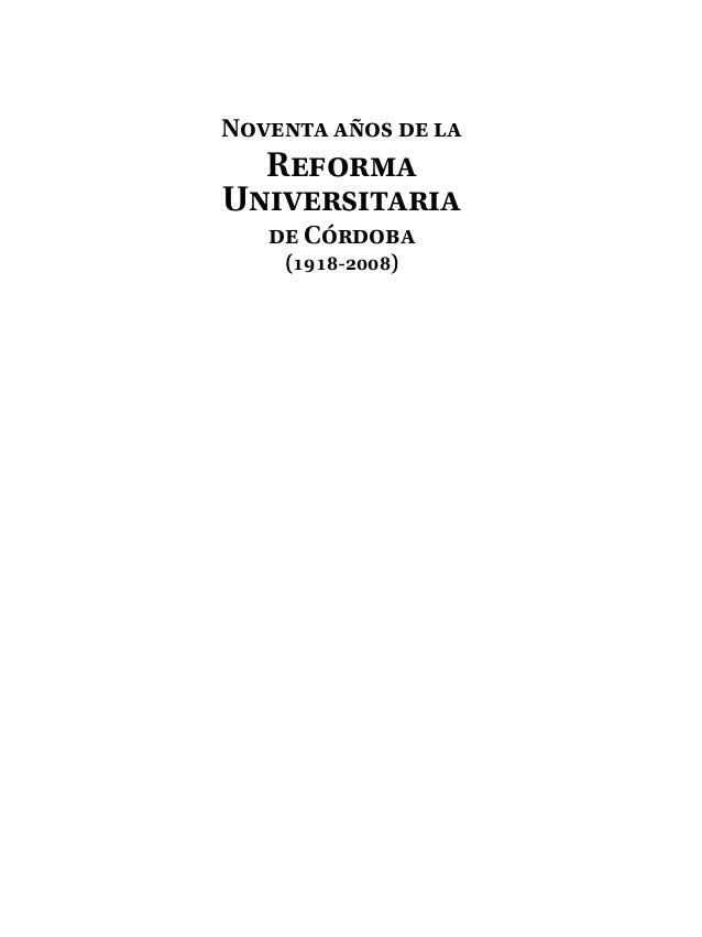 Noventa años de la Reforma Universitaria de Córdoba (1918-2008)
