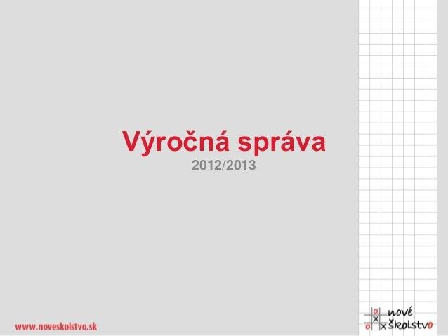 Výročná správa 2012/2013