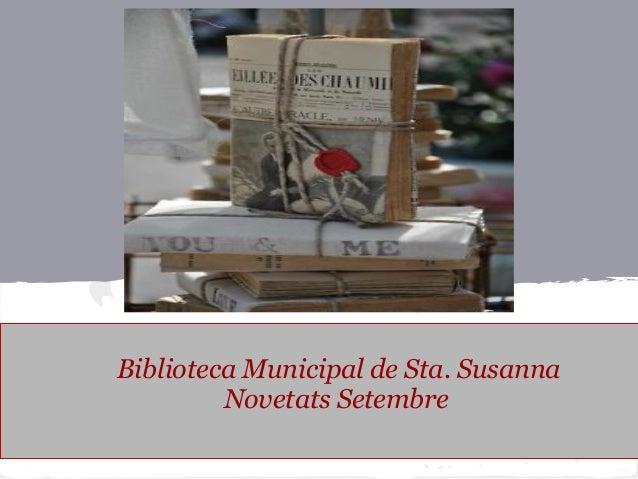 Biblioteca Municipal de Sta. Susanna Novetats Setembre