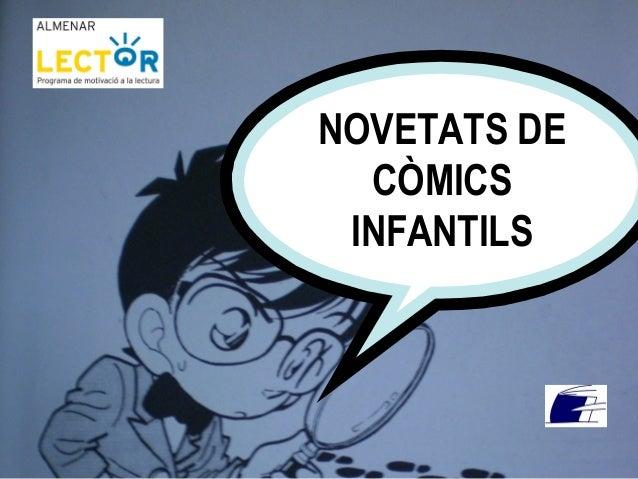NOVETATS DE CÒMICS INFANTILS