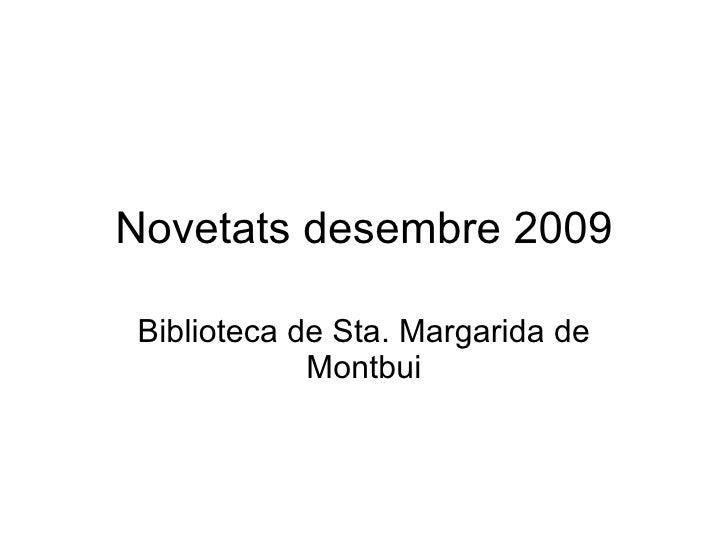 Novetats desembre 2009 Biblioteca de Sta. Margarida de Montbui