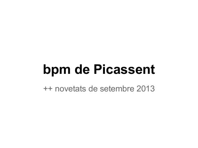 bpm de Picassent ++ novetats de setembre 2013