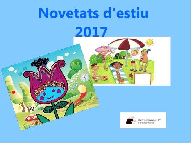 Novetats d'estiu 2017
