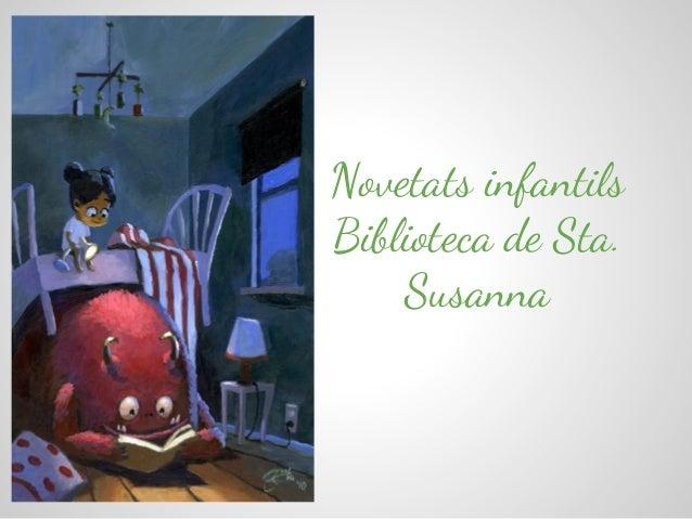 Novetats infantils Biblioteca de Sta. Susanna